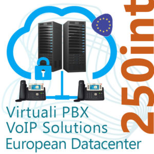 Virtual PBX VoIP in Cloud up to 250 Internal - DC Europe