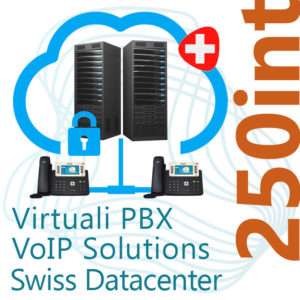 Virtual PBX VoIP in Cloud up to 250 Internal on Swiss Datacenter