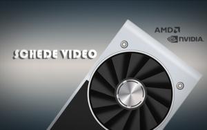 Schede video Nvidia Amd
